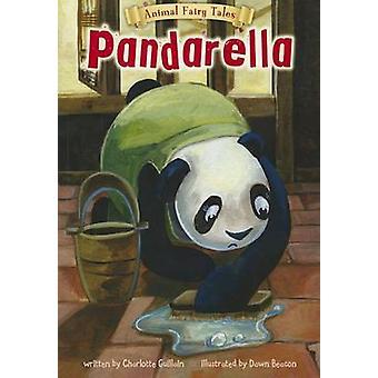 Pandarella by Charlotte Guillain - Dawn Beacon - 9781410950314 Book