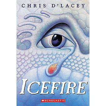 Icefire by Chris D'Lacey - 9781417791385 Book