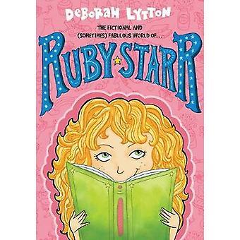 Ruby Starr by Deborah Lytton - 9781492645771 Book