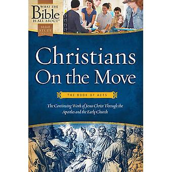 Christians on the Move - The Book of Acts by Henrietta Mears - Dr Henr