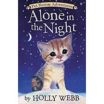 Alone in the Night by Holly Webb - 9781680104097 Book