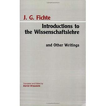 Introductions to Wissenschaftslehre and Other Writings, (1797-1800)