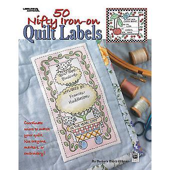50 tjusig stryka på Quilt etiketter av Kooler Design Studio - 9781601407368