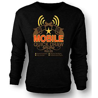 Womens Sweatshirt Mobile Quick Draw Rules - Funny