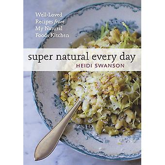 Super Natural Every Day 9781580082778