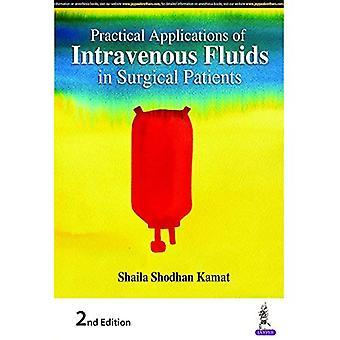 Praktiska tillämpningar av intravenösa vätskor Kirurgiska patienter