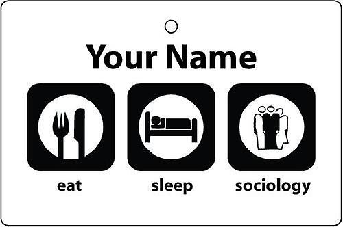 Personalised Eat Sleep Sociology Car Air Freshener