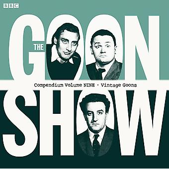 The Goon Show Compendium Vol. 9: Vintage Goons (Audio CD) by Milligan Spike