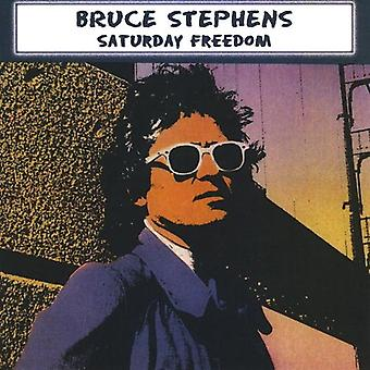 Bruce Stephens - Saturday Freedom [CD] USA import