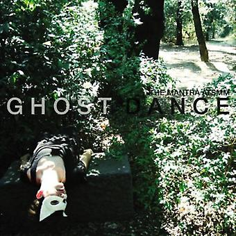 Mantra Above the Spotless Moon Melt - Ghost Dance [CD] USA import