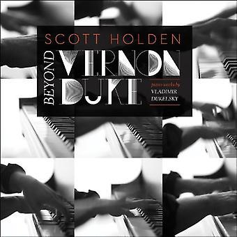 Dukelsky / hertug / Holden - ud over Vernon hertugen: Pno arbejde [CD] USA import