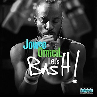 Jowee Omicil - Lad os Bash! [CD] USA import