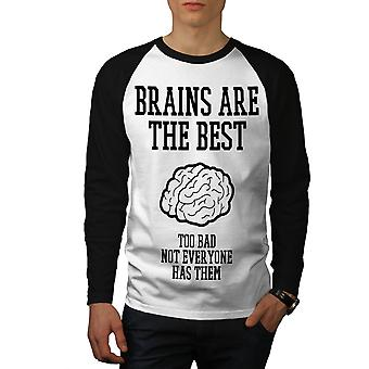 Best Brains Sarcasm Funny Men White (Black Sleeves)Baseball LS T-shirt | Wellcoda