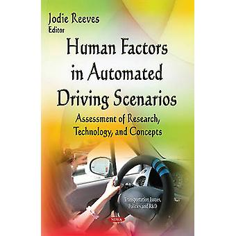 Human Factors in Automated Driving Scenarios by Jodie Reeves
