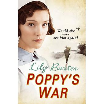 Poppy's War by Lily Baxter - 9780099550983 Book
