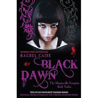 Black Dawn par Rachel Caine - livre 9780749040550