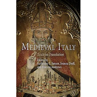 Medieval Italy - Texts in Translation by Katherine Ludwig Jansen - Joa