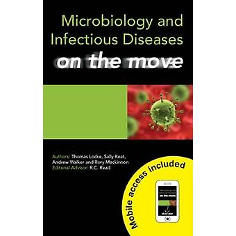 Microbiology and Infectious Diseases on the Move by Rory MacKinnon -