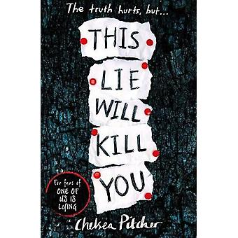 This Lie Will Kill You by This Lie Will Kill You - 9781471181368 Book