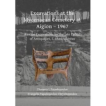 Fouilles au cimetière Mycénien à Aigion - 1967 - sauvetage Excava