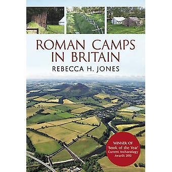 Römische Lager in Großbritannien durch Rebecca H. Jones - 9781848686885 Buch
