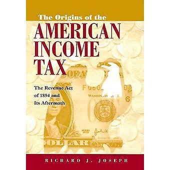 Oprindelsen af den amerikanske indkomstskat - Revenue Act of 1894 og jeg