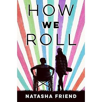 How We Roll by How We Roll - 9780374305666 Book