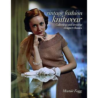 Vintage Knitwear by Marnie Fogg - 9781847326218 Book