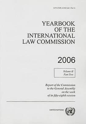 Yearbook of the International Law Commission 2006 - Volume 2 - Part 2