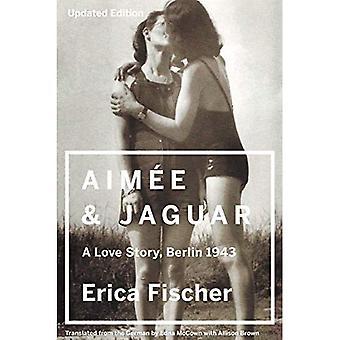 Aimee und Jaguar: eine Liebesgeschichte, Berlin 1943