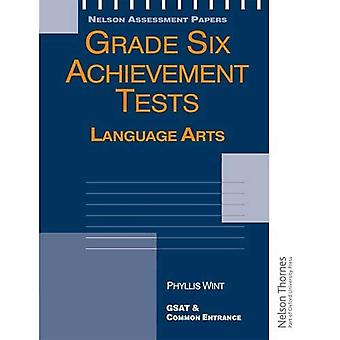 Grade Six Achievement Tests Language Arts: Year 6 (P7) (Age 10-11) (Nelson Assessment Papers)