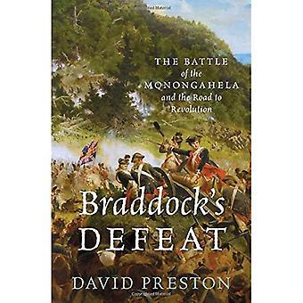 Braddock Niederlage: die Schlacht der Monongahela und der Weg zur Revolution (entscheidende Momente in der amerikanischen Geschichte)