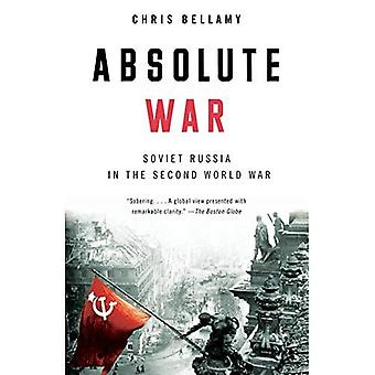 Absolute War: Soviet Russia in the Second World War (Vintage)