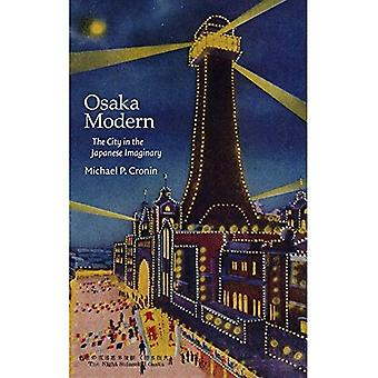 Osaka Modern: The City in the Japanese Imaginary