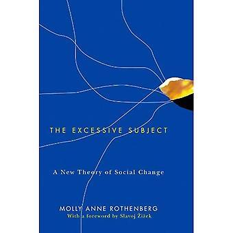 De buitensporige betreft: Een nieuwe theorie van sociale verandering