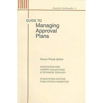 Guide to Managing Approval Plans, Vol. 11