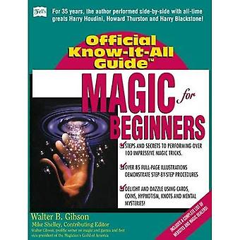 Magic for Beginners (Fell's Official Know-it-all Guide)