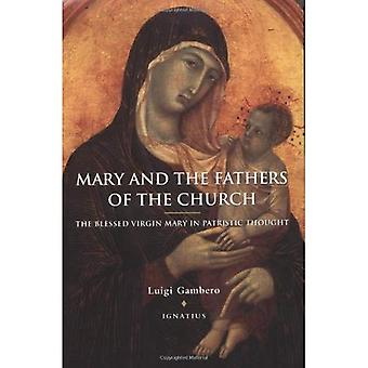 Mary and the Fathers of the Church: The Blessed Virgin Mary in Patristic Thought