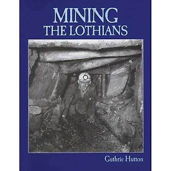 Exploitation minière les Lothians