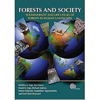 Skogar och samhället: hållbarhet och livscykler av skogar i mänskliga landskap (Cabi Publishing)