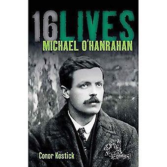Michael O'Hanrahan: 16Lives