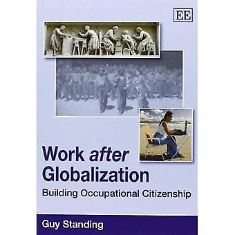 Arbeit nach Globalisierung: Gebäude am Arbeitsplatz Staatsbürgerschaft