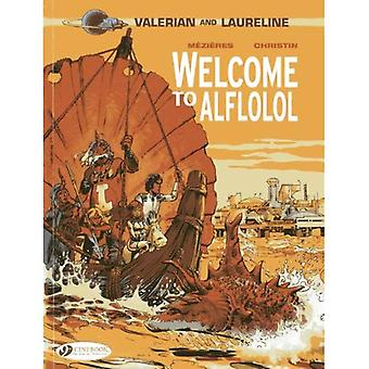 Valerian Vol.4: Welcome to Alflolol