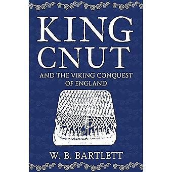 Koning Knoet en de Viking verovering van Engeland 1016