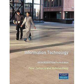 Information Technology by Zorkoczy & Peter I.