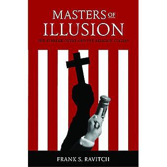 Maestri dell'illusione della Corte suprema e le clausole di religione di Ravitch & Frank S.