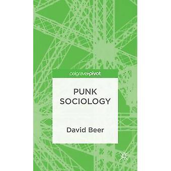Punk Sociology by Beer & David