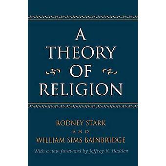 Uma teoria da religião por Stark & Rodney