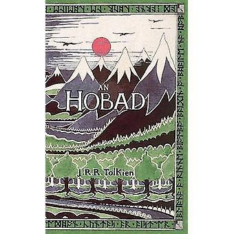 An Hobad n Anonn agus ar Ais Ars The Hobbit in Irish by Tolkien & J. R. R.