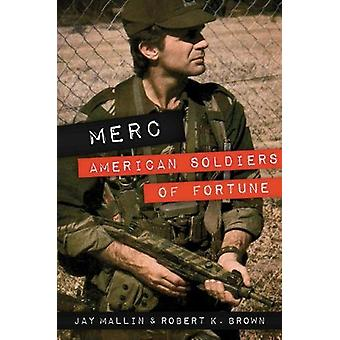 MERC - American Soldiers of Fortune - 9781612005911 Book